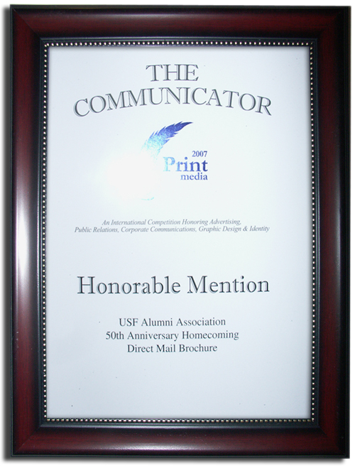 USF Alumni - The Communicator Award Honorable Mention, 2007